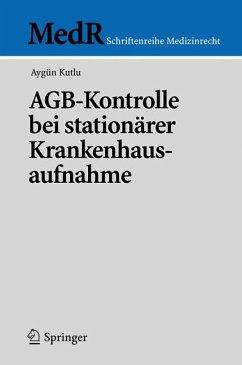 AGB-Kontrolle bei stationärer Krankenhausaufnahme (eBook, PDF) - Kutlu, Aygün