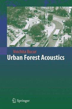 Urban Forest Acoustics (eBook, PDF) - Bucur, Voichita