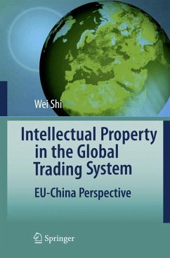 Intellectual Property in the Global Trading System (eBook, PDF) - Shi, Wei