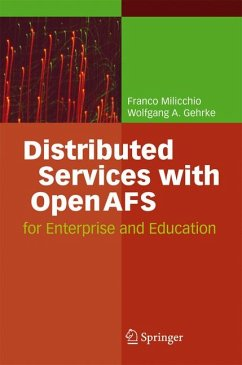 Distributed Services with OpenAFS (eBook, PDF) - Milicchio, Franco; Gehrke, Wolfgang A.
