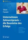 Unternehmen Zahnarztpraxis (eBook, PDF)