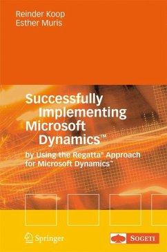 Successfully Implementing Microsoft Dynamics(TM) (eBook, PDF) - Koop, Reinder; Muris, Esther