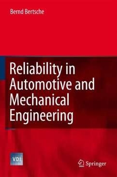 Reliability in Automotive and Mechanical Engineering (eBook, PDF) - Bertsche, Bernd