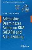 Adenosine Deaminases Acting on RNA (ADARs) and A-to-I Editing (eBook, PDF)