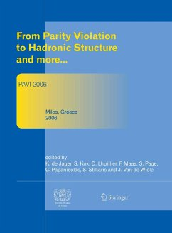 From Parity Violation to Hadronic Structure and more (eBook, PDF)