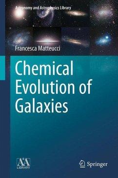 Chemical Evolution of Galaxies (eBook, PDF) - Matteucci, Francesca