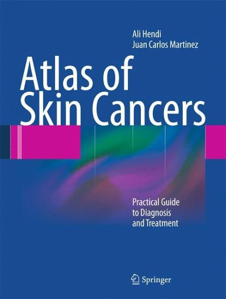 atlas of skin cancers ebook pdf von ali hendi juan carlos martinez. Black Bedroom Furniture Sets. Home Design Ideas