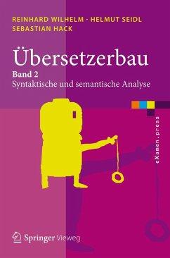 Übersetzerbau (eBook, PDF) - Wilhelm, Reinhard; Seidl, Helmut; Hack, Sebastian