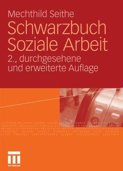 Schwarzbuch Soziale Arbeit (eBook, PDF) - Seithe, Mechthild