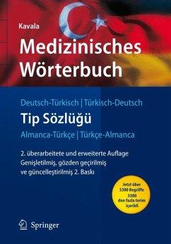 Medizinisches Wörterbuch Deutsch-Türkisch / Türkisch-Deutsch (eBook, PDF) - Kavala, Hüseyin