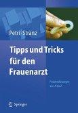 Tipps und Tricks für den Frauenarzt (eBook, PDF)