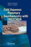 Cold Aqueous Planetary Geochemistry with FREZCHEM (eBook, PDF)