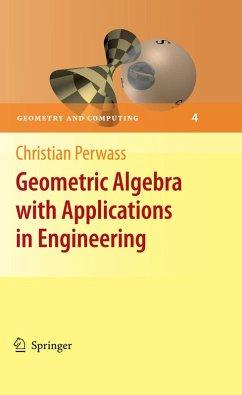 Geometric Algebra with Applications in Engineering (eBook, PDF) - Perwass, Christian