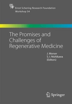 The Promises and Challenges of Regenerative Medicine (eBook, PDF)