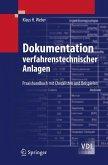 Dokumentation verfahrenstechnischer Anlagen (eBook, PDF)