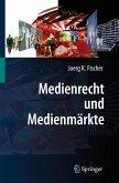 Medienrecht und Medienmärkte (eBook, PDF)