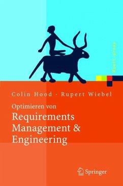 Optimieren von Requirements Management & Engineering (eBook, PDF) - Wiebel, Rupert; Hood, Colin