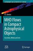 MHD Flows in Compact Astrophysical Objects (eBook, PDF)