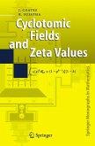 Cyclotomic Fields and Zeta Values (eBook, PDF)