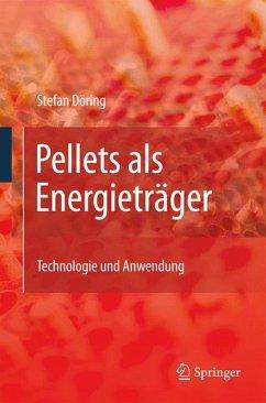 Pellets als Energieträger (eBook, PDF) - Döring, Stefan