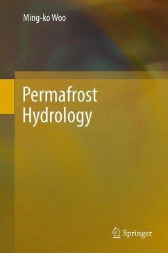 Permafrost Hydrology (eBook, PDF) - Woo, Ming-ko