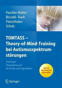 TOMTASS - Theory-of-Mind-Training bei Autismusspektrumstörungen (eBook, PDF) - Paschke-Müller, Mirjam S.; Biscaldi, Monica; Rauh, Reinhold; Fleischhaker, Christian; Schulz, Eberhard