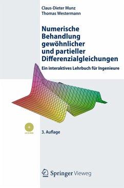 Numerische Behandlung gewöhnlicher und partieller Differenzialgleichungen (eBook, PDF) - Munz, Claus-Dieter; Westermann, Thomas