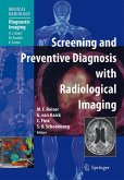Screening and Preventive Diagnosis with Radiological Imaging (eBook, PDF)