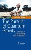The Pursuit of Quantum Gravity (eBook, PDF)