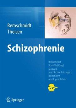 Schizophrenie (eBook, PDF) - Theisen, Frank; Remschmidt, Helmut