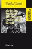 Modelling Regional Scenarios for the Enlarged Europe (eBook, PDF)