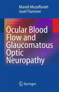 Ocular Blood Flow and Glaucomatous Optic Neuropathy (eBook, PDF) - Flammer, Josef; Mozaffarieh, Maneli