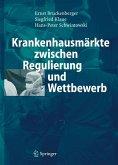 Krankenhausmärkte zwischen Regulierung und Wettbewerb (eBook, PDF)