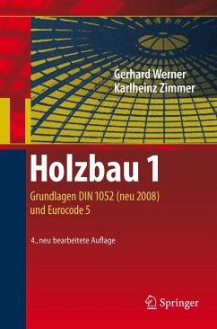 Holzbau 1 (eBook, PDF) - Zimmer, Karl-Heinz; Werner, Gerhard