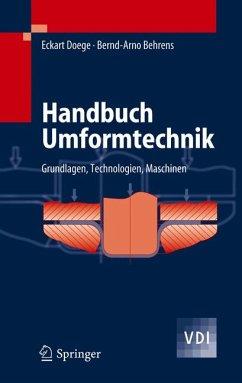Handbuch Umformtechnik (eBook, PDF) - Doege, Eckart; Behrens, Bernd-Arno