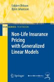 Non-Life Insurance Pricing with Generalized Linear Models (eBook, PDF)