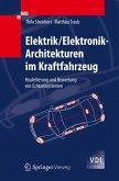 Elektrik/Elektronik-Architekturen im Kraftfahrzeug (eBook, PDF)