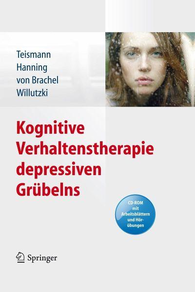 Kognitive Verhaltenstherapie depressiven Grübelns (eBook, PDF) von ...