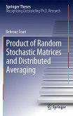 Product of Random Stochastic Matrices and Distributed Averaging (eBook, PDF)