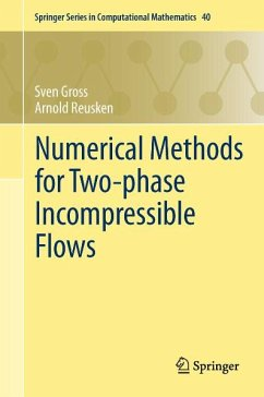 Numerical Methods for Two-phase Incompressible Flows (eBook, PDF) - Reusken, Arnold; Gross, Sven