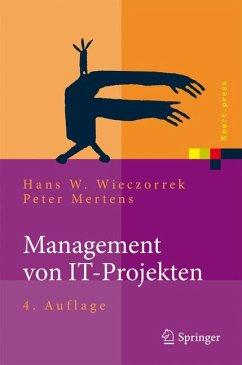 Management von IT-Projekten (eBook, PDF) - Wieczorrek, Hans W.; Mertens, Peter
