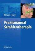 Praxismanual Strahlentherapie (eBook, PDF)