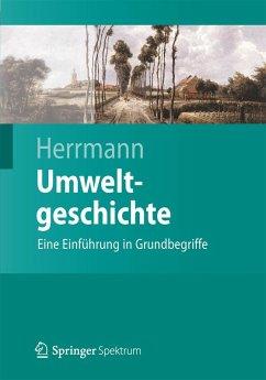 Umweltgeschichte (eBook, PDF) - Herrmann, Bernd