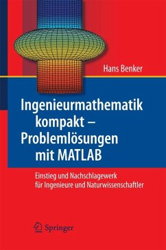 Ingenieurmathematik kompakt - Problemlösungen mit MATLAB (eBook, PDF) - Benker, Hans
