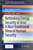 Rethinking Energy Security in Asia: A Non-Traditional View of Human Security (eBook, PDF)