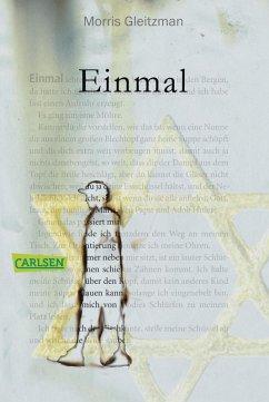 Einmal (eBook, ePUB) - Gleitzman, Morris