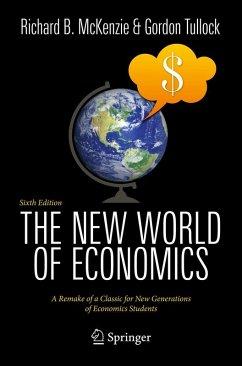The New World of Economics (eBook, PDF) - McKenzie, Richard B.; Tullock, Gordon