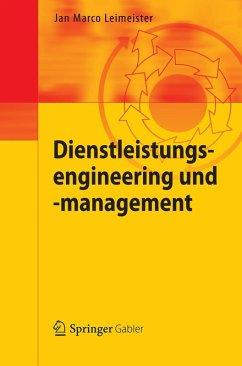 Dienstleistungsengineering und -management (eBook, PDF) - Leimeister, Jan Marco