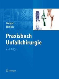 Praxisbuch Unfallchirurgie (eBook, PDF)