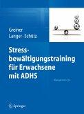 Stressbewältigungstraining für Erwachsene mit ADHS (eBook, PDF)